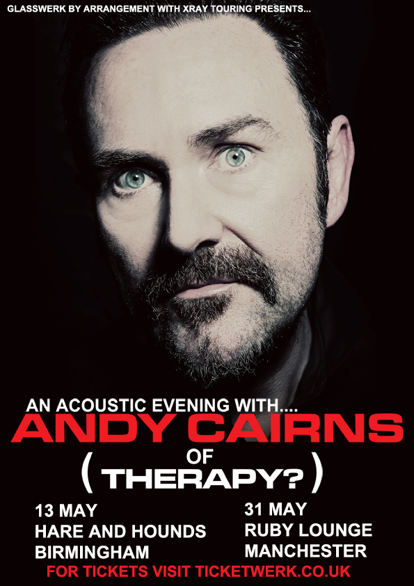 Andy Cairns (Of Therapy?) Solo Tour - Glasswerk